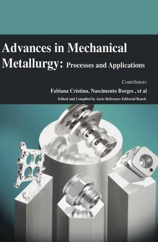 9781781546468: Advances in Mechanical Metallurgy: Processes and Applications