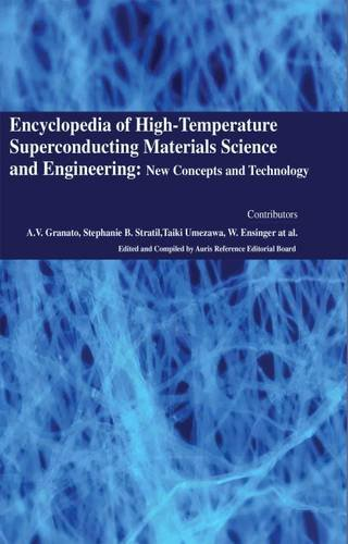 9781781546529: Encyclopaedia of High-Temperature Superconducting Materials Science and Engineering: New Concepts and Technology (4 Volumes)