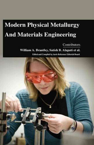 9781781546666: Modern Physical Metallurgy and Materials Engineering