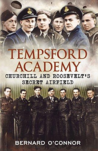 9781781550038: Tempsford Academy: Churchill's and Roosevelt's Secret Airfield