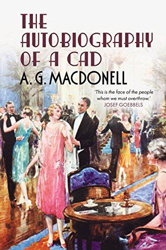 9781781550175: The Autobiography of a Cad (Fonthill Complete A. G. Macdonell)