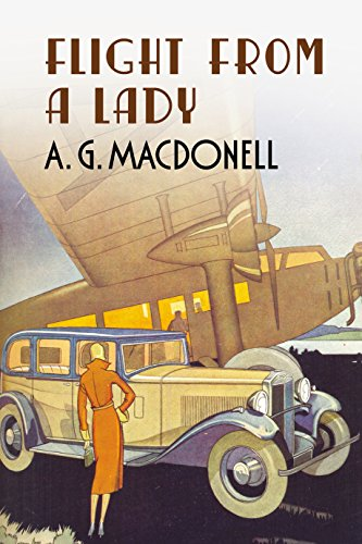 Flight from a Lady (UK): A. G MacDonell