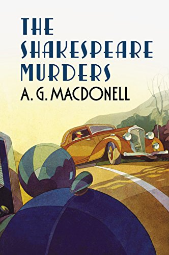 The Shakespeare Murders: Macdonell, A. G.