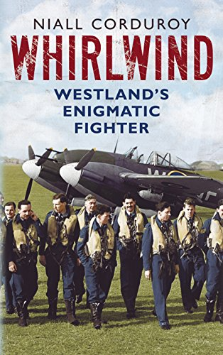9781781550373: Whirlwind: Westland's Enigmatic Fighter