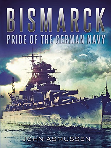 9781781550397: Bismarck: Pride of the German Navy
