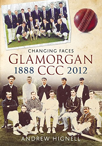 9781781550700: Glamorgan CCC 1888-2012: Changing Faces