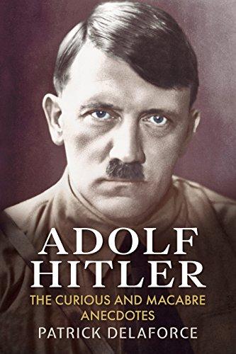 9781781550731: Adolf Hitler: The Curious and Macabre Anecdotes
