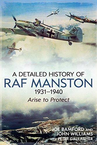 A Detailed History of RAF Manston 1931-1940: Bamford, Joe &