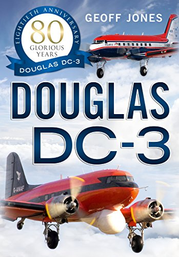 The Douglas DC-3 in Civil Service: Jones, Geoff