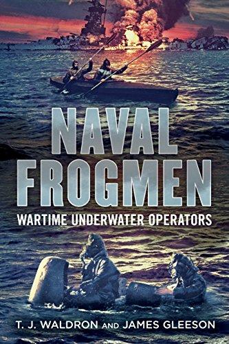 9781781551721: Naval Frogmen: Wartime Underwater Operators