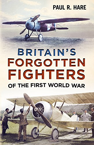 Britain's Forgotten Fighters of the First World War: Hare, Paul R.