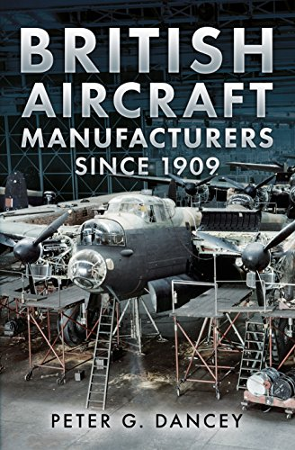 9781781552292: British Aircraft Manufacturers Since 1909