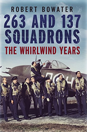 9781781552452: 263 and 137 Squadrons: The Whirlwind Years