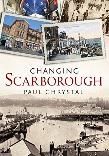 9781781552544: Changing Scarborough (Changing Times)