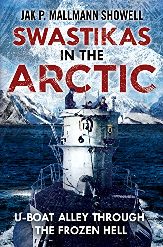 Swastikas in the Arctic (Hardcover): Showell Jak P. Mallmann