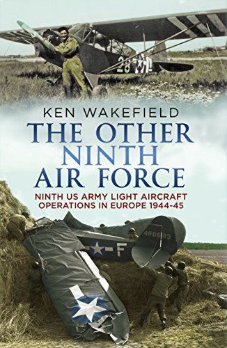 The Other Ninth Air Force: Ninth US: Ken Wakefield