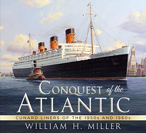 9781781553503: Conquest of the Atlantic: Cunard Liners of the 1950s and 1960s