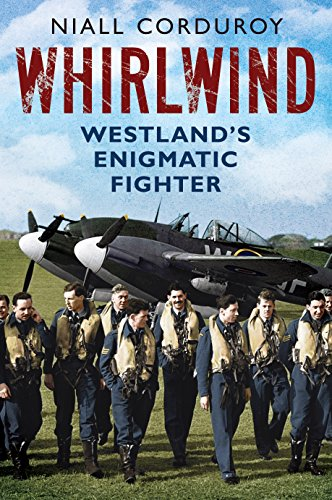 9781781554302: Whirlwind: Westland's Enigmatic Fighter
