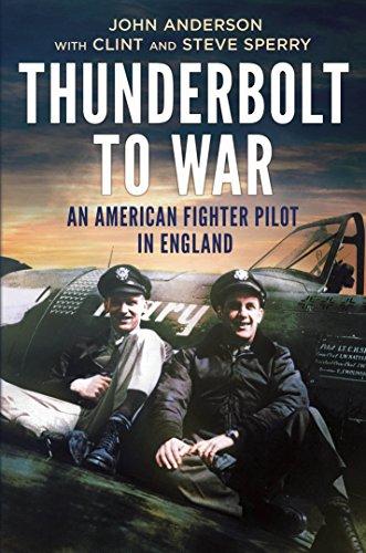 Thunderbolt to War (Hardcover): John Anderson