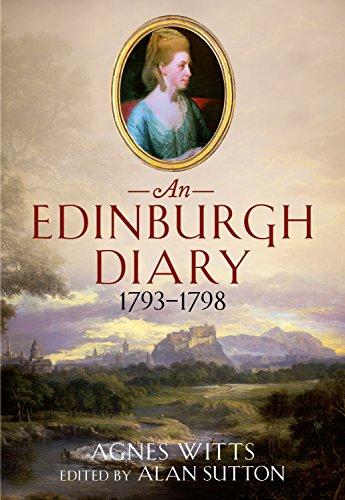 9781781554845: An Edinburgh Diary 1793–1798