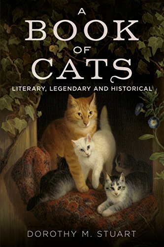 9781781554906: A Book of Cats: Literary, Legendary and Historical