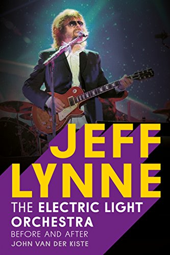 9781781554920: Jeff Lynne: Electric Light Orchestra: Before and After