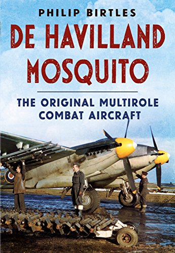 de Havilland Mosquito: Birtles, Philip J.