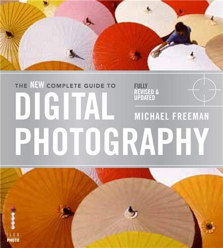 9781781570005: The New Complete Guide to Digital Photography