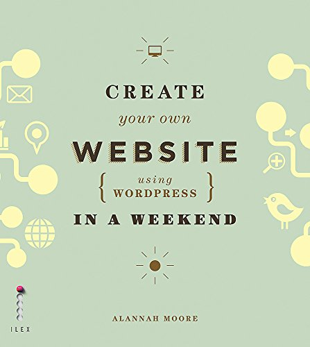 Create Your Own Website Using Wordpress In A Weekend By