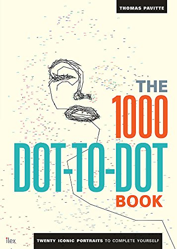 9781781571040: The 1000 Dot-to-Dot Book: Twenty Iconic Portraits to Complete Yourself