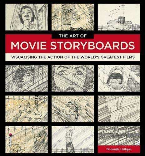9781781571057: The Art of Movie Storyboards: Visualising the Action of the World's Greatest Films