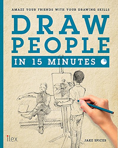 Draw People in 15 Minutes (Draw in 15 Minutes)