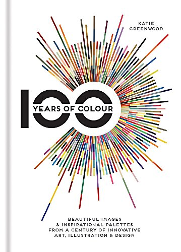 9781781572849: 100 Years of Colour