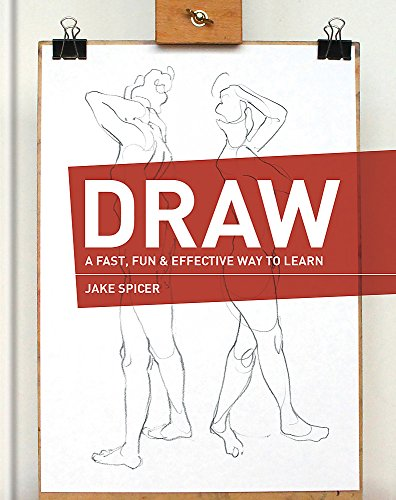 9781781573044: Draw: A Fast, Fun & Effective Way to Learn