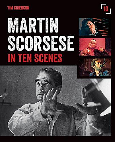 Martin scorcese in ten scenes: Tim Grierson