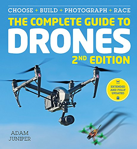 9781781575383: The Complete Guide to Drones Extended 2nd Edition