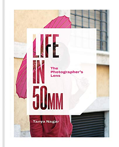 9781781576427: Life in 50mm: The Photographer's Lens