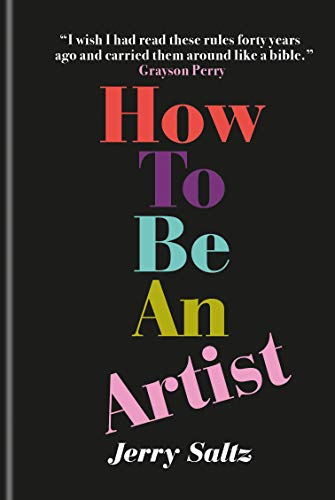 9781781577820: How to be an Artist: The New York Times bestseller