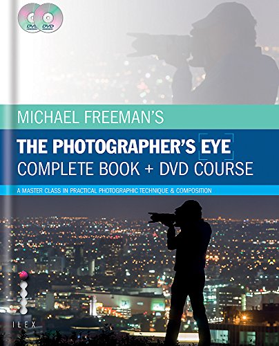 9781781579855: Michael Freeman's the Photographer's Eye: A Complete DVD + Book Masterclass