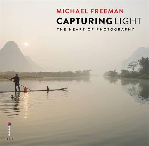9781781579886: Capturing Light: The Heart of Photography