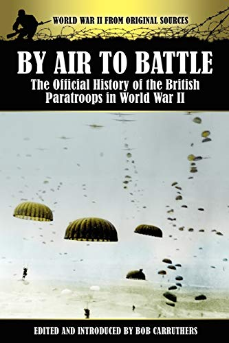 9781781580394: By Air to Battle: The Official History of the