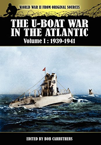 9781781580608: The U-boat War In The Atlantic Volume 1: 1939-1941