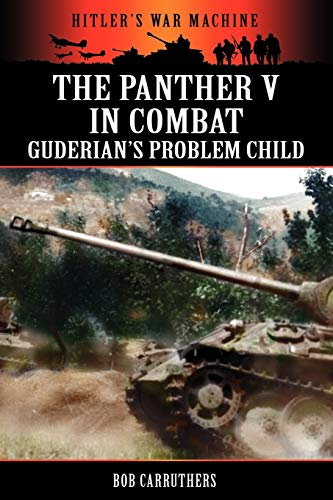 9781781580653: The Panther V in Combat - Guderian's Problem Child