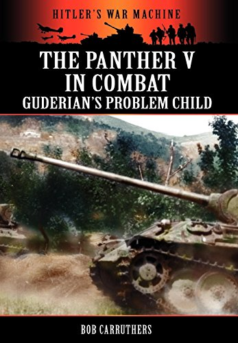 9781781580660: The Panther V in Combat - Guderian's Problem Child