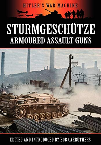 9781781580769: Sturmgeschütze - Amoured Assault Guns