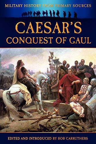 9781781580943: Caesar's Conquest of Gaul