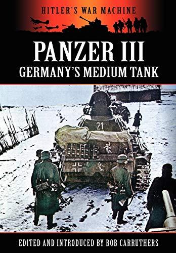 9781781581049: Panzer III - Germany's Medium Tank