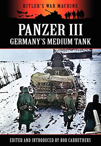 9781781581056: Panzer III - Germany's Medium Tank