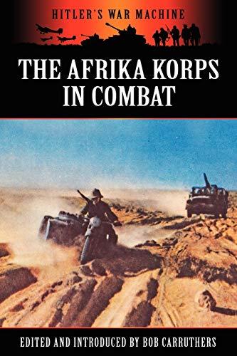 9781781581193: The Afrika Korps in Combat