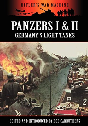 Panzers I II - Germanys Light Tanks